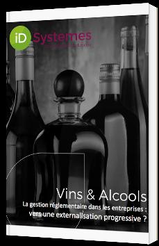 Vins & Alcools - La gestion réglementaire dans les entreprises : vers une externalisation progressive ?