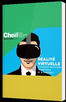 Réalité virtuelle - Comment réconcilier l'expérience et le business ?