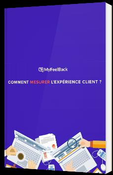 Comment mesurer l'expérience client ?