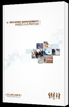 Records Management : passez à la pratique !