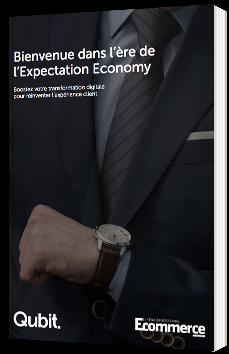 Bienvenue dans l'ère de l'Expectation Economy
