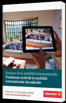 Gestion de la mobilité internationale - Tendances 2018 de la mobilité internationale des salariés
