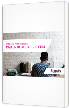 Le guide relationnel - Cahier des charges CRM