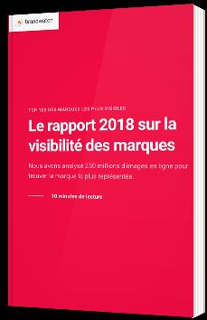 Le Rapport 2018 sur la visibilité des marques