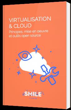 Virtualisation et cloud open source : Principes, mise en oeuvre et outils open source