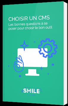 Choisir un CMS : Les bonnes questions à se poser pour choisir le bon outil