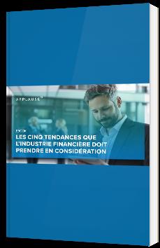 Les cinq tendances que l'industrie financière doit prendre en considération