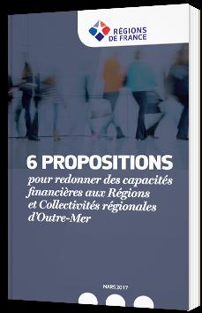 6 propositions pour redonner des capacités financières aux Régions et Collectivités régionales d'Outre-Mer