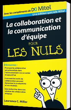 La collaboration et la communication d'équipe pour les nuls