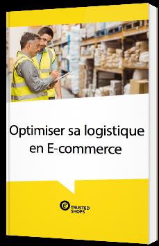 Optimisez sa logistique en E-commerce