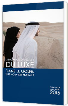 L'évolution du secteur du Luxe dans le Golfe : une nouvelle norme ?