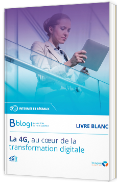 La 4G, au coeur de la transformation digitale