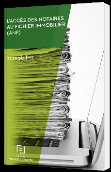L'accès des notaires au fichier immobilier