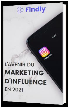 L' avenir du marketing d'influence en 2021