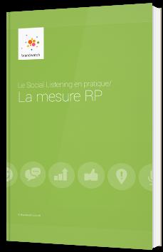 Le social listening en pratique : la mesure RP