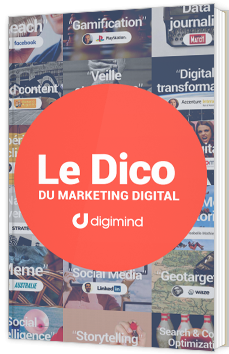Le Dico du marketing digital