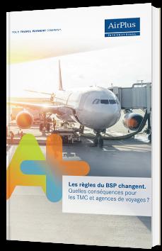 Les règles du BSP changent. Quelles conséquences pour les TMC et agences de voyages ?