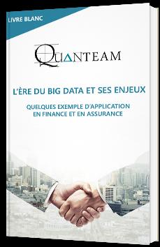 L'ère du Big Data et ses enjeux – Quelques exemples d'applications en Finance et en Assurance