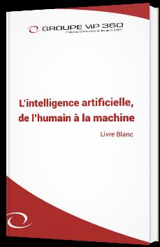 L'intelligence artificielle, de l'humain à la machine