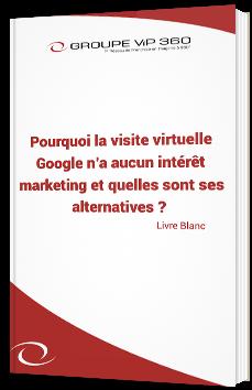 Pourquoi la visite virtuelle Google n'a aucun intérêt marketing et quelles sont ses alternatives ?
