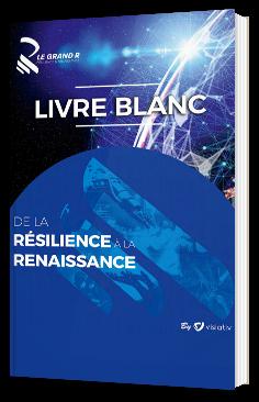 Le Grand R : de la résilience à la renaissance