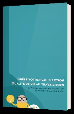 Créez votre plan d'action qualité de vie au travail 2020