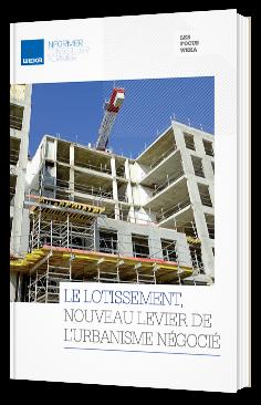 Le Lotissement, nouveau Levier de L'urbanisme négocié