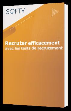Recruter efficacement avec les tests de recrutement