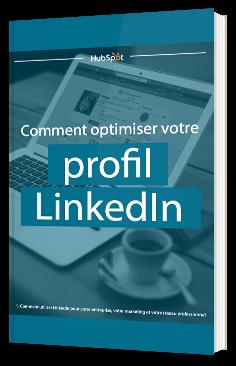 Comment optimiser votre profil LinkedIn ?