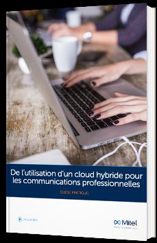 De l'utilisation d'un cloud hybride pour les communications professionnelles