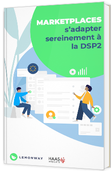 Marketplaces : s'adapter sereinement à la DSP2