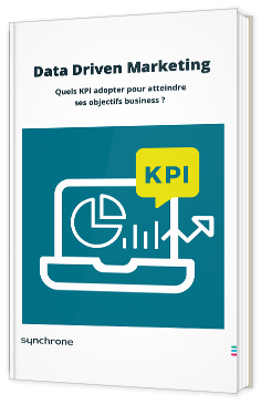 Data Driven Marketing - Quels KPI adopter pour atteindre ses objectifs business ?