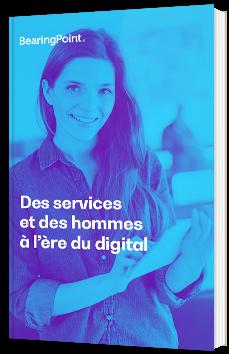Des services et des hommes à l'ère du Digital