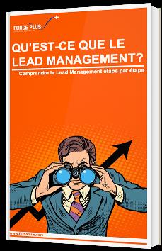 Qu'est-ce que le Lead Management ?