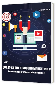 Qu'est-ce que l'Inbound Marketing ? Tout savoir pour générer plus de leads