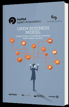 Open Business Model - Quand l'open innovation interroge les business models