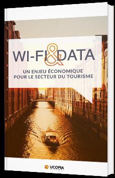Wi-Fi & Data - Un enjeu pour le secteur du tourisme