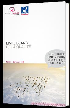 Livre blanc de la qualité - Tome 3