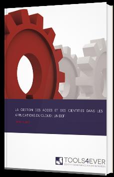 La gestion des accès et des identités dans les applications du Cloud : un défi