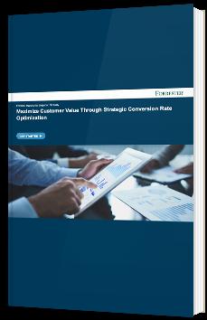 Maximize Customer Value Through Strategic Conversion Rate Optimization