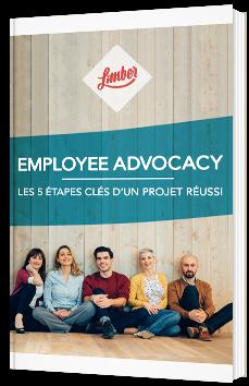 Employee Advocacy, les 5 étapes clés d'un projet réussi