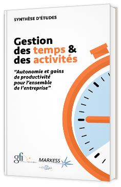 Gestion des Temps et Activités : autonomie et gains de productivité pour l'ensemble de l'entreprise