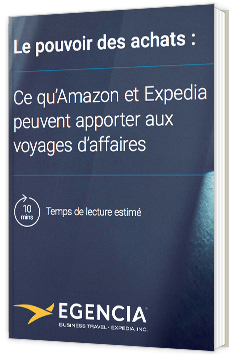 Le pouvoir des achats : ce qu'Amazon et Expedia peuvent apporter aux voyages d'affaires