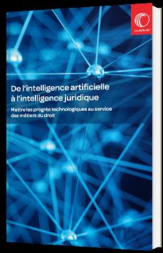 De l'intelligence artificielle à l'intelligence juridique