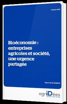 Bioéconomie : entreprises agricoles et société, une urgence partagée