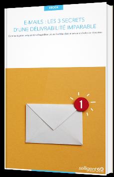 E-Mails : les 3 secrets d'une délivrabilité imparable