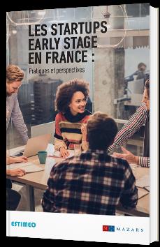 Les startups early stage en France : pratiques et perspectives