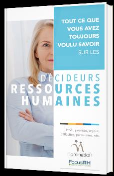 Tout ce que vous avez toujours voulu savoir sur les Décideurs des ressources humaines