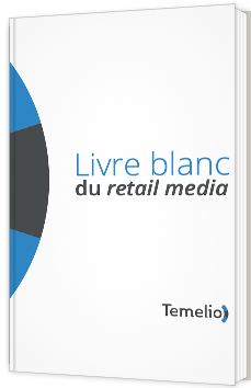 Livre blanc du retail media