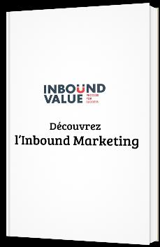 Découvrez l'Inbound Marketing